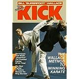 Ultimate Kick (Unique Literary Books of the World) ~ Bill Wallace