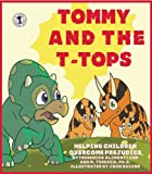 img - for Tommy and the T-Tops: Helping Children Overcome Prejudice (Let's Talk) book / textbook / text book