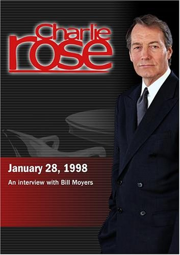 Charlie Rose With Bill Moyers (January 28, 1998)