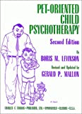 img - for Pet-Oriented Child Psychotherapy book / textbook / text book