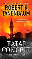 Fatal Conceit: A Novel