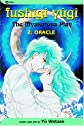 Fushigi Yugi: The Mysterious Play, Vol. 2: Oracle