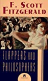 Flappers and Philosophers (0671550993) by Fitzgerald, F. Scott