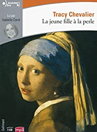 La Jeune Fille à la perle par Tracy Chevalier