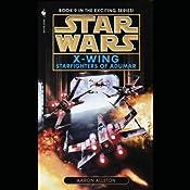 Star Wars: The X-Wing Series, Volume 9: Starfighters of Adumar | [Aaron Allston]