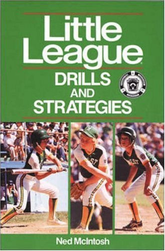 Little League® Drills and Strategies, Ned McIntosh