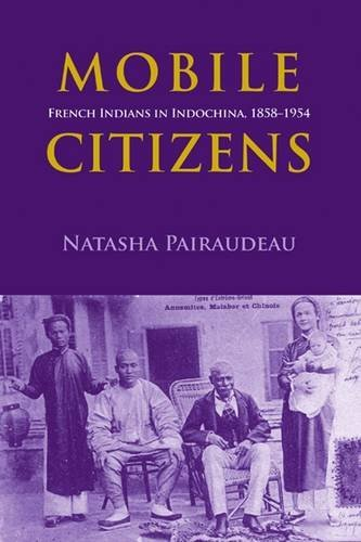 mobile-citizens-french-indians-in-indo-china-1858-1954-nias-monographs-by-natasha-pairaudeau-2016-03