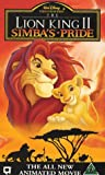 The Lion King 2 - Simba's Pride [VHS]