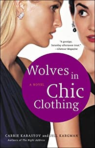 "Cover of ""Wolves in Chic Clothing: A Nove..."