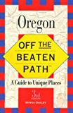 Off the Beaten Path - Oregon (0762700718) by Oakley, Myrna