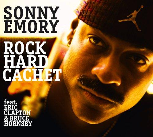 Sonny Emory - Rock Hard Cachet
