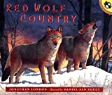 Red Wolf Country (0140564500) by Jonathan London
