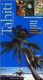 echange, troc Guide Bleu Evasion - Tahiti et la Polynésie 1999