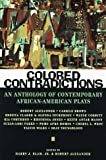 img - for Colored Contradictions: An Anthology of Contemporary African-American Plays book / textbook / text book