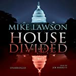 House Divided: A Joe DeMarco Thriller (       UNABRIDGED) by Mike Lawson Narrated by Joe Barrett