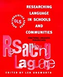 Researching language in schools and communities :  functional linguistic perspectives /