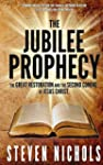 The Jubilee Prophecy: The Great Resto...