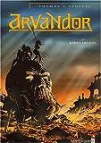 echange, troc Olivier Thomas, Eric Stoffel - Arvandor, tome 3
