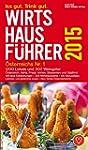Wirtshausf�hrer �sterreich 2015: 1200...
