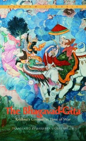 The Bhagavad-Gita : Krishna's Counsel in Time of War...