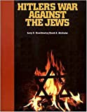 img - for Hitler's War Against the Jews: A Young Reader's Version of the War Against the Jews, 1933-1945, by Lucy S. Dawidowicz book / textbook / text book