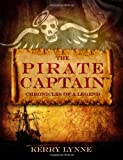 The Pirate Captain: Chronicles of a Legend