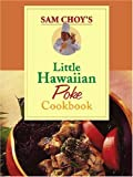 Sam Choy's Little Hawaiian Poke Cookbook