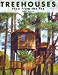 Treehouses: View From the Top