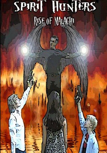 Spirit Hunters 2 - Rise of Malachi