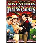 Adventures of the Flying Cadets [13 Chapters]