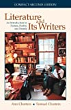 Literature and Its Writers: An Introduction to Fiction, Poetry, and Drama (0312258704) by Ann Charters