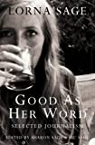 img - for Good as Her Word: Selected Journalism book / textbook / text book