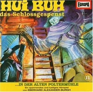 11 - Hui Buh - Folge 11: In der alten PoltermOhle - Zortam Music
