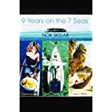 9 Years on the 7 Seas : Nor Siglar