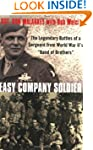 Easy Company Soldier: The Legendary B...