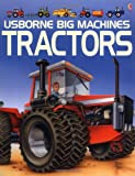 The Usborne Book of Tractors (Young Machines Series)