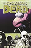 Robert Kirkman The Walking Dead Volume 7: The Calm Before