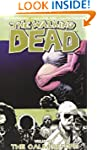 The Walking Dead Volume 7: The Calm B...