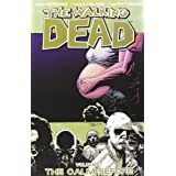 The Walking Dead, Vol. 7: The Calm Before ~ Robert Kirkman