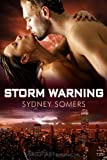 Storm Warning (Shadow Destroyers)