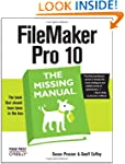 FileMaker Pro 10: The Missing Manual...