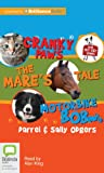 img - for Pet Vet Collection: Cranky paws, The Mare's tale, Motorbike Bob (Thr Pet Vet Series) book / textbook / text book
