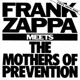 Meets the Mothers of Prevention by Zappa, Frank (1995-05-05)