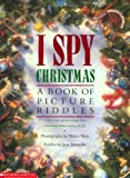 I Spy Christmas: A Book of Picture Riddles