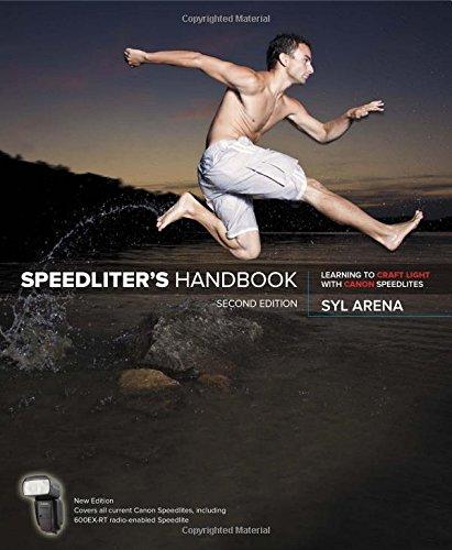 Speedliter's Handbook:Learning to Craft Light with Canon Speedlites
