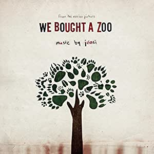 We Bought A Zoo (Motion Picture Soundtrack)