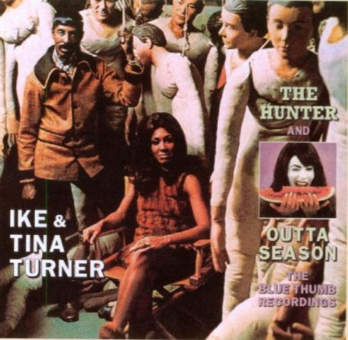 Ike & Tina Turner - The Hunter and Outta Season - Zortam Music