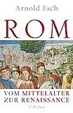 Rom: Vom Mittelalter zur Renaissance. 1378-1484