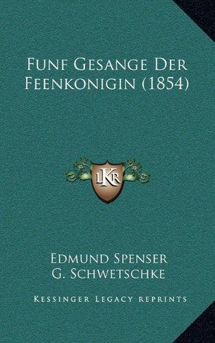 Funf Gesange Der Feenkonigin (1854)
