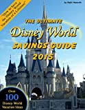 The Ultimate Disney World Savings Guide